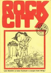 Cover von Rock City - Berlin 1981