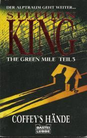 Cover von The green mile: Coffey's Hände